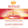 BedmoCast Special: The Soundwave Croatia Disco/Boogie Boat Party - DJ MARKY & BEDMO DISCO