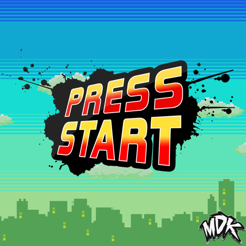 MDK - Press Start [Free Download] by MDK (Morgan David King