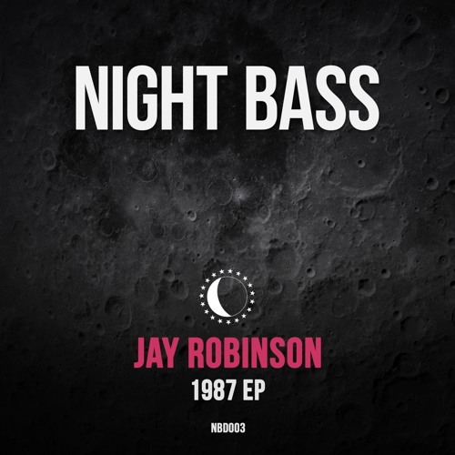 """Jay Robinson - """"1987"""" EP (Out Now)"""