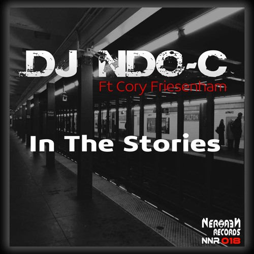 NNR0018 A-DJ Ndo-C Ft. Cory Friesenhan - In The Stories
