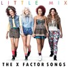 All the Little Mix's songs at The X Factor(audio From Live Perfomance