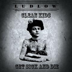 Clean Kids Get Sick and Die