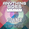 Rowney - Don't Trust Anyone | ANYTHING GOES DIGITAL | (OUT NOW)
