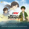 Angela Nazar- Mengingatmu OST Battle of Surabaya