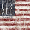 T'Juan - Justice For All