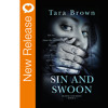 New Book Release - Sin And Swoon By Tara Brown