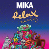 Mika, Mark Alvarado - Relax, Take It Easy(Caio Gaffe MashMix) FULL