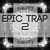 EPIC TRAP 2 (Sylenth1/ Massive Presets) [FREE DOWNLOAD]