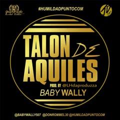 Baby Wally - Talon De Aquiles