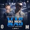 Una Noche Mas - Nicky Jam Ft Kevin Roldan ( Remix Edit Dj Nexx )