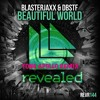 Blasterjaxx & DBSTF Feat. Ryder - Beautiful World (TONG APOLLO Remix)