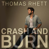 Thomas Rhett - Crash And Burn (Cover)
