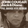 Phil Amande x John Mellencamp - Jack & Diane (Life goes on) (Phil Amande ReDrum /w Hype)