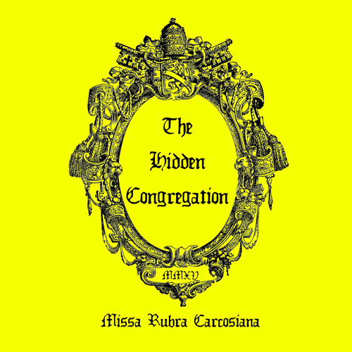 The Hidden Congregation - Missa Rubra Carcosiana Excerpt