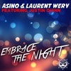 OUT NOW: Asino & Laurent Wery Feat. Justin Quinn - Embrace The Night