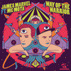 James Marvel Ft. MC Mota - Way Of The Warrior