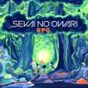 SEKAI NO OWARI - RPG (EU Ver)