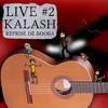 Kalash - Pierre Vanier - La chanson dont vous êtes le héros #2 (reprise)