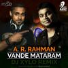 AR REHMAN -  VANDE MATRAM - DJ XYLO