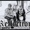 M.R. Ft Marcus Immortal - Reflection Prod. By M.J.
