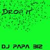 DJ Papa Biz-Drop it!.MP3