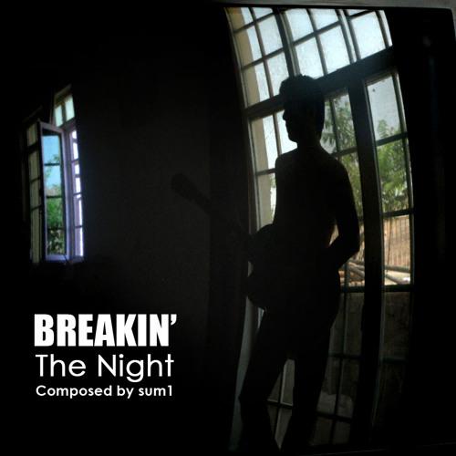 Breaking the Night