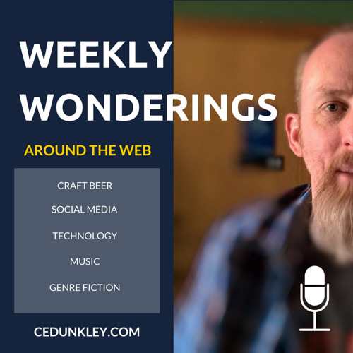 Weekly Wonderings Podcast Ep 006 - Blogging