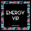 [Future House] Chris Montoya - Energy (Chris Montoya VIP Mix)