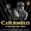 JB Rudeboys Feat Imosa - El Caramelo (By Forest)