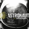 Sido Feat. Andreas Bourani - Astronaut Remix