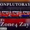 Pluto Rayy Ft. Zone4 Zay