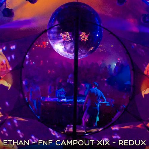 Ethan - Live at FnF Campout XIX