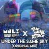 Monolix & The MNML Attack - Under The Same Sky