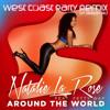 AROUND THE WORLD RMX (WEST COAST PARTY REMIX)