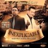 01 - Maso - Inexplicable Feat. Samuel Hernandez