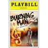 Burning Man: The Musical Opening
