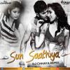 Sun Saathiya - ABCD 2 - DJ Chhaya