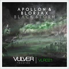 APOLLON & Blorjax - Black Storm    OUT NOW!