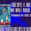 Lugee Spitz ft Mac Duna - We Will Rock You [BayAreaCompass]