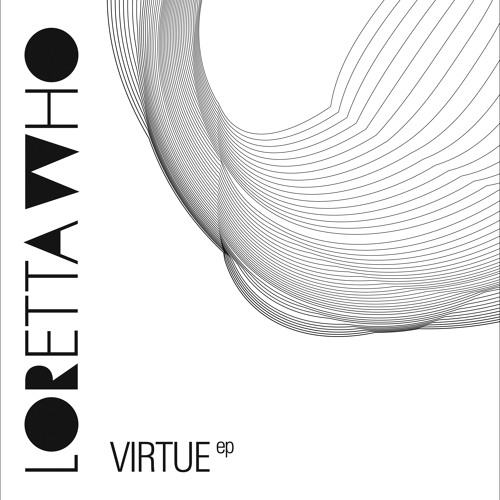 LORETTA WHO - Virtue (Radio Edit)