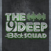 The House Journey - The 9Deep Beat Squad