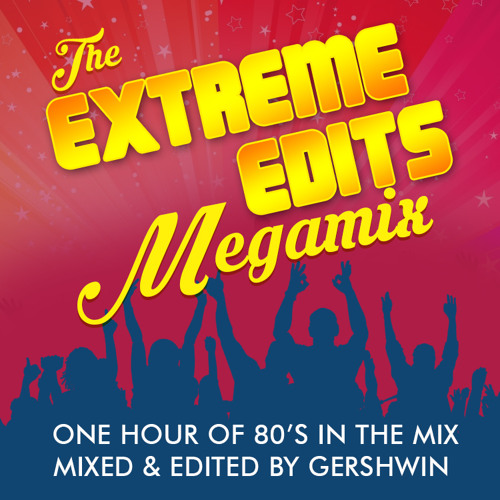The Extreme Edits Megamix