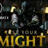 Mortal Kombat - Test your might