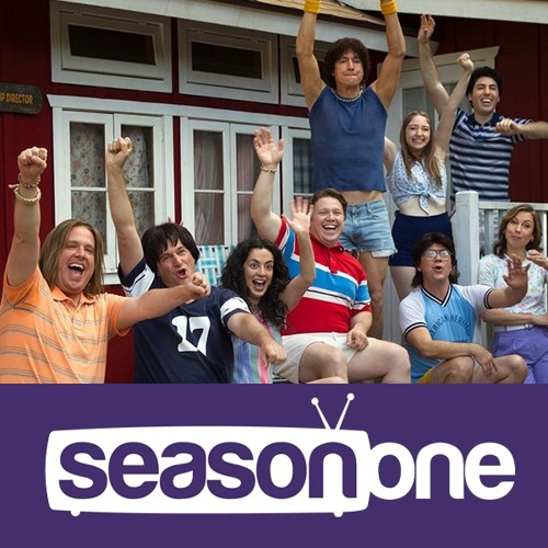 Season  One 265: Wet Hot American Summer