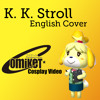 Animal Crossing - KK Stroll - English Cover