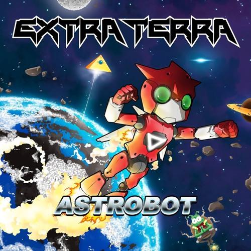 Extra Terra - Astrobot [Drop the Bassline EXCLUSIVE]