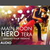Main Hoon Hero Tera - Arman Malik Version