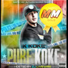 09 K Koke - Grass ( R U Home ) (Are you alone fam)