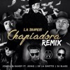 La Super Chapiadora Remix  Randy Ft.Jowell,De La Ghetto,JKing