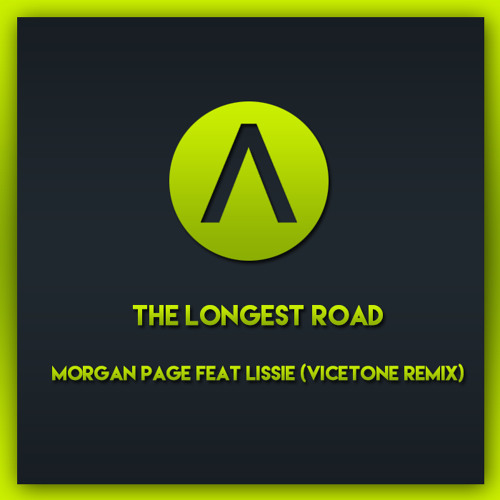 The Longest Road Morgan Page Feat Lissie Vicetone Remix